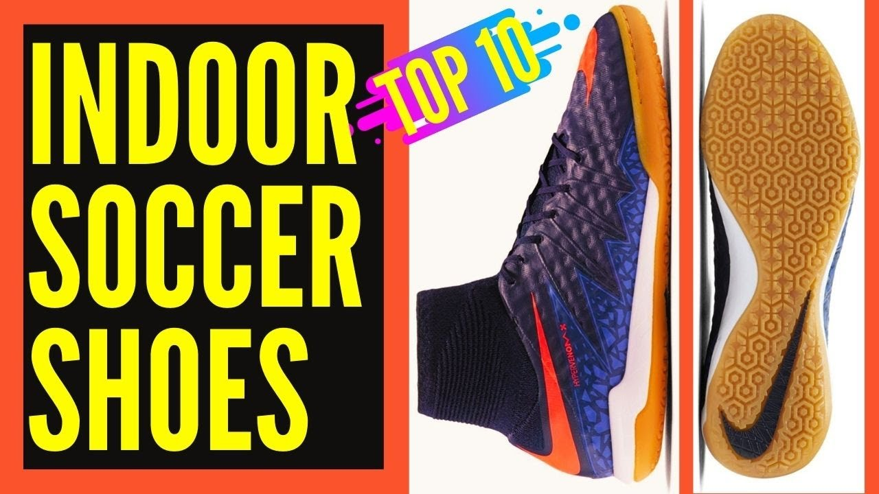 buy online 0d72f d28e4 Best Indoor Soccer Shoes 2017    Best Indoor Soccer Shoes Under 100 Dollars