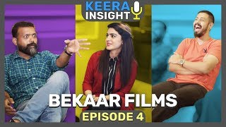 Bekaar Films | Episode 4 - Keera Insight | MangoBaaz