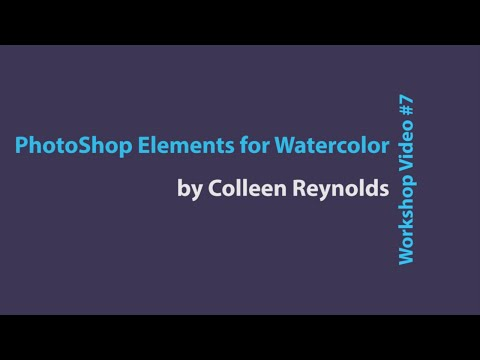 PhotoShop Elements for Watercolor