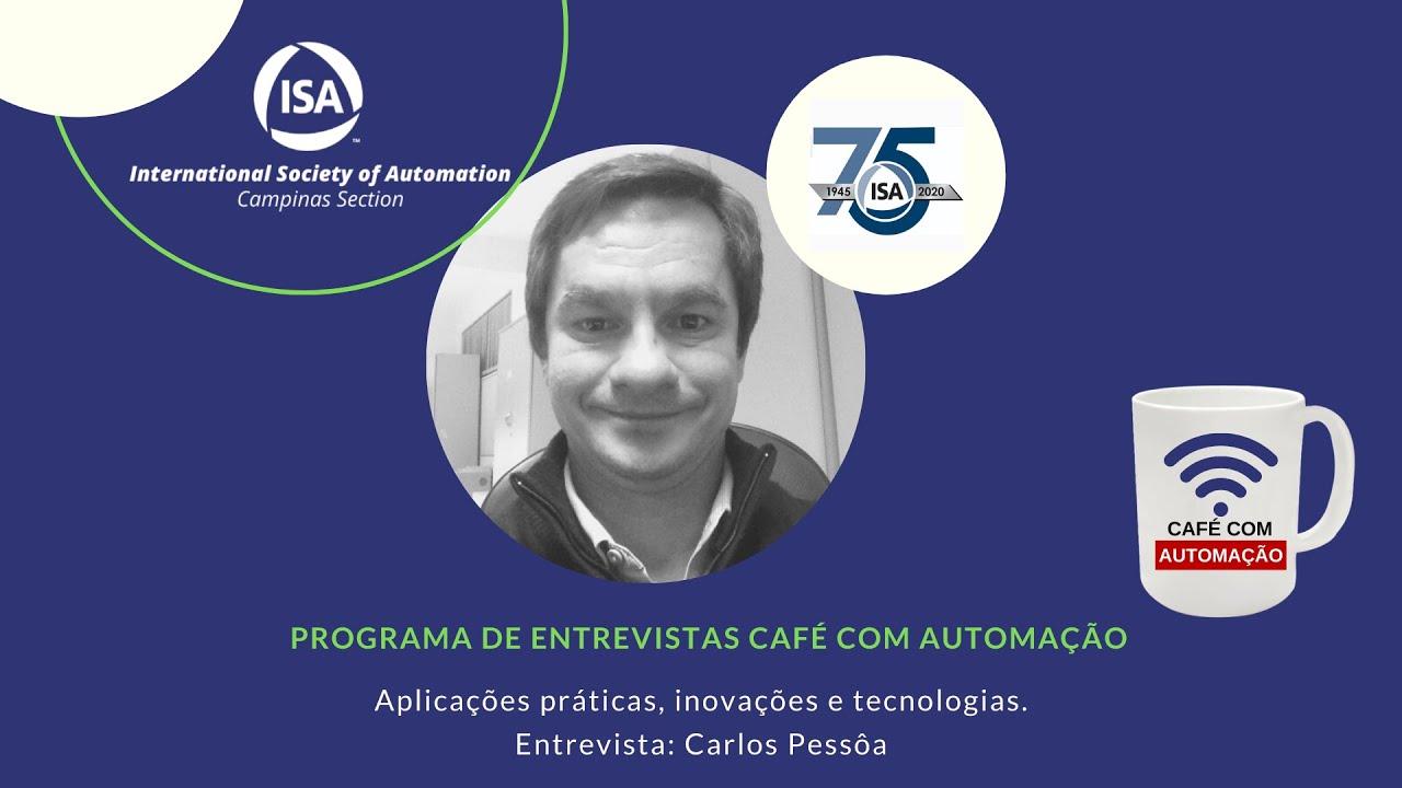 Café Com Automação - Carlos Pessoa