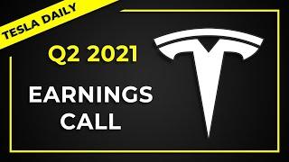 Tesla Q2-21 Earnings Call (TSLA)