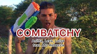 Baixar Combatchy - Anitta, Lexa, Luisa Sonza feat. MC Rebecca