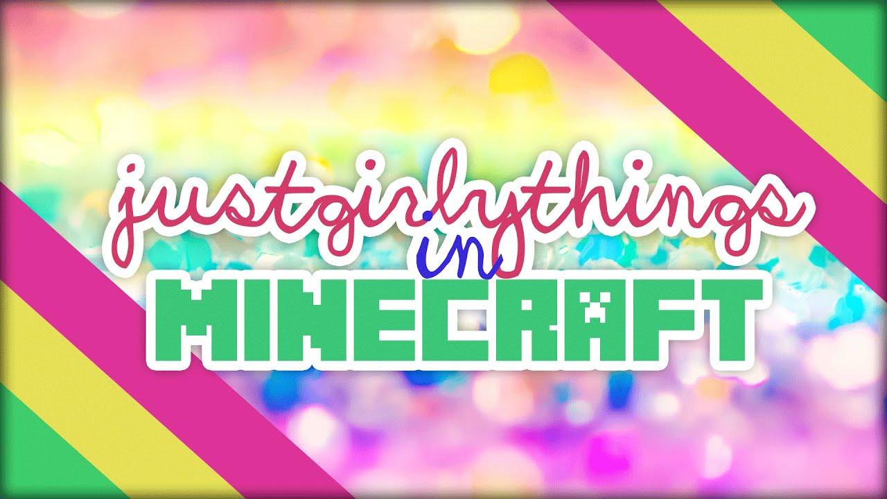 Cute Minecraft Girl Wallpaper Just Girly Things In Minecraft 11 Minecraft Kurzfilm