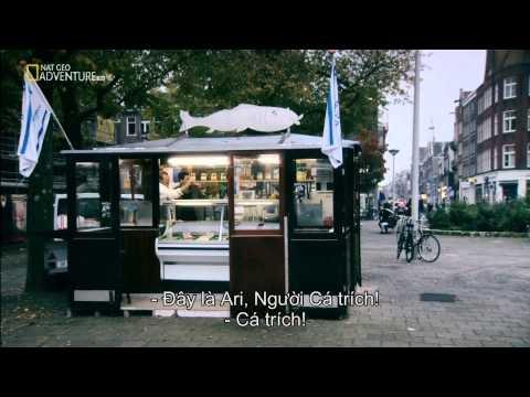 [Vietsub] Street Food Around The World - Amsterdam