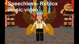 Roblox Music Video| Speechless by Naomi Scott