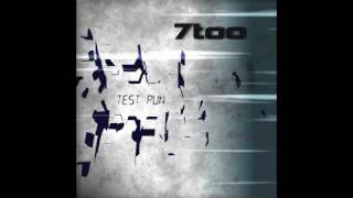 7too - Test Run