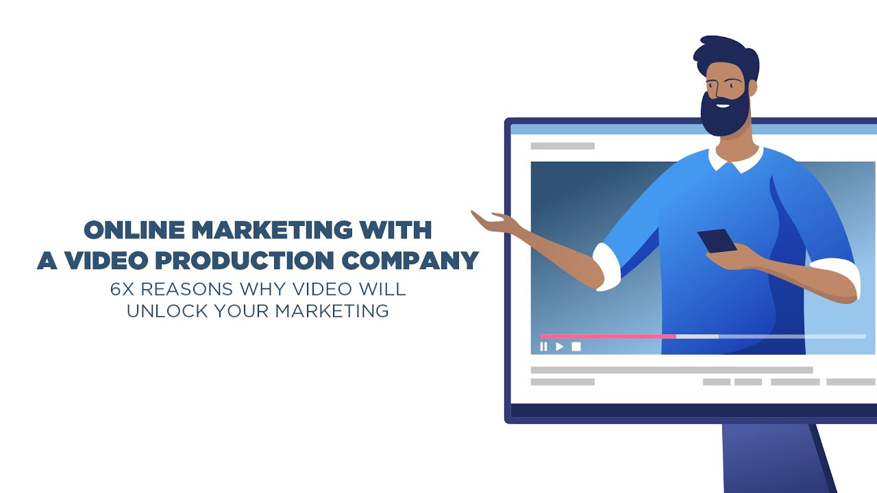 Online Marketing with  a Video Production Company