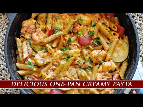 One-Pan Creamy PASTA With SHRIMP & VEGETABLES