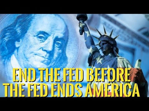 ?Reasons Why We Should End the Fed and all Central Banks
