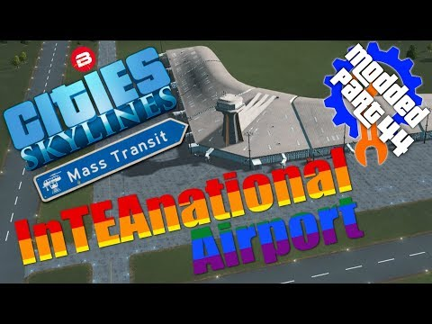 Cities Skylines Gameplay: INTEANATIONAL...