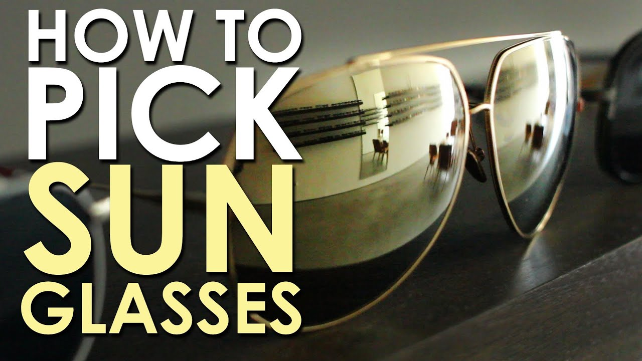 9575acf99c How to Pick Sunglasses for Men - YouTube