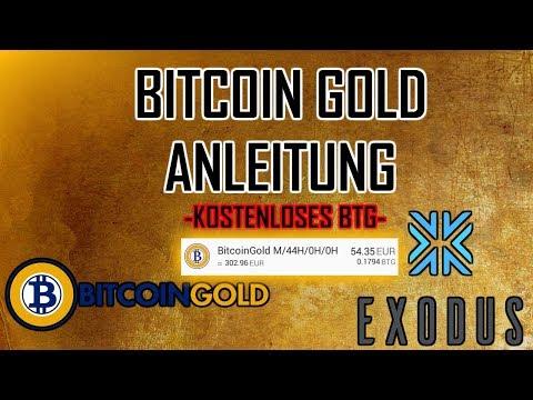Tutorial: Bitcoin Gold beziehen | Kostenloses BTG | Bitcoin Gold Exodus deutsch