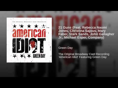 21 Guns (Feat. Rebecca Naomi Jones, Christina Sajous, Mary Faber, Stark Sands, John Gallagher...