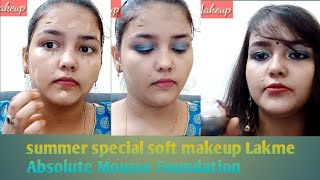 Soft 😍 Makeup 😍 Look // Lakme Mousse Foundation and review // Sona Makeup Tutorial