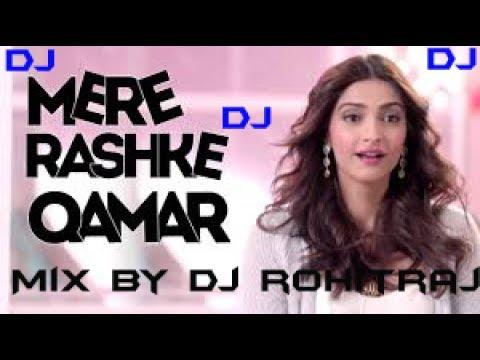 DJ |Mere Rashke Qamar Mix By DJ RohitRaj Best Mixing Of Mere Rashke Qamar DJ |