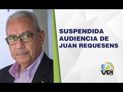 Caracas - Suspendieron audiencia de Juan Requesens - VPItv