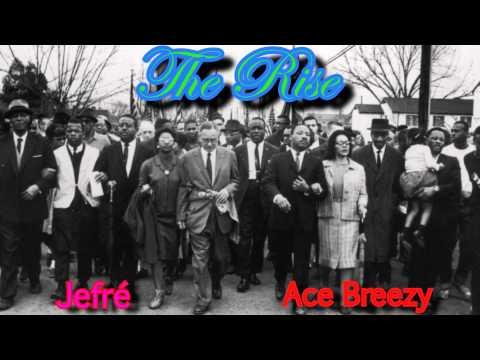 Jefré Ft. Ace Breezy - The Rise