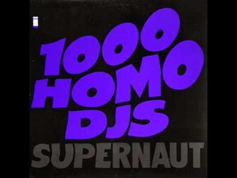 1,000 Homo DJ's Supernaut EP