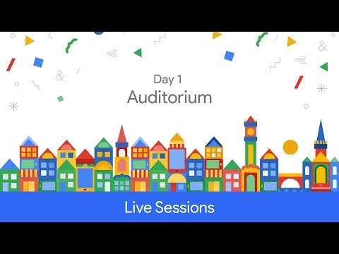 Google Developer Days Europe 2017 - Day 1 (Auditorium)