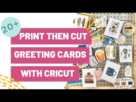20+ Print Then Cut Greeting Cards To Make With Your Cricut Today!