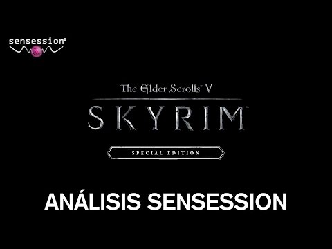 Skyrim Special Edition Análisis Review   Sensession