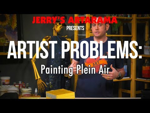 Artist Problems - Painting Plein Air