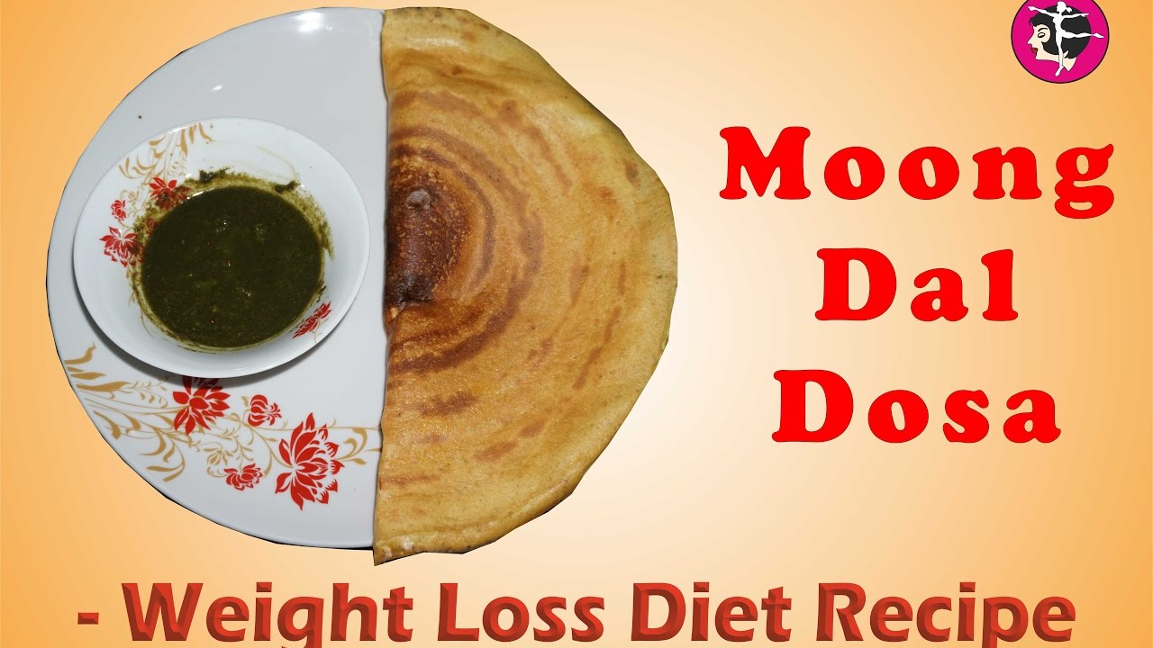 Moong dal dosa weight loss diet recipe hindi youtube moong dal dosa weight loss diet recipe hindi forumfinder