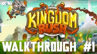 First Rush! Kingdom Rush Walkthrough Part 01