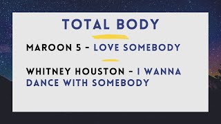 Total Bod   Love Somebody : I Wanna Dance With Somebody