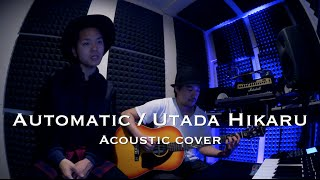 "Automatic / Utada Hikaru ""Acoustic ver ""   財部亮治 × CULTONES"