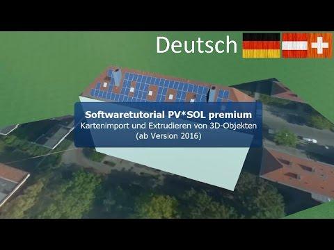 PV*SOL premium Tutorial – Kartenimport und Extrudieren von 3D-Objekten für Photovoltaikanlagen