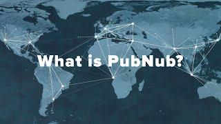 What is PubNub?