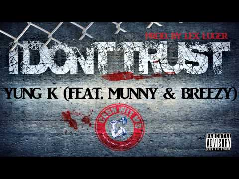 Pooh (Feat. Munny & Breezy) - I Dont Trust