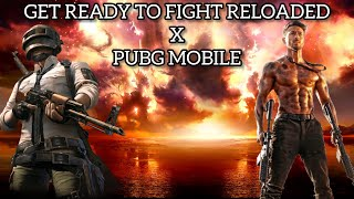 Get Ready To Fight Reloaded x PUBG Mobile || Baaghi 3