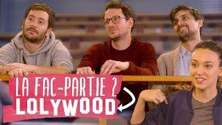 La fac - feat Lolywood (partie 2/2)