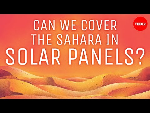 Why don't we cover the desert with solar panels? - Dan Kwartler