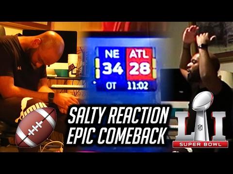 "SUPER BOWL 51 🏈 REACTION PATRIOTS vs FALCONS ""EPIC COMEBACK"" (SALTY ENDING)"