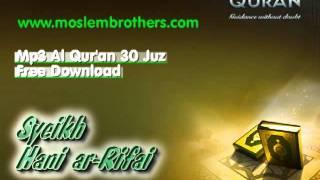 Free Mp3 Quran 30 juz Syeikh Hani ar-Rifai