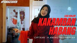 Lagu Banjar KAKAMBAN HABANG (Pandazcover)feat Rinawati & Mangmoy #lagubanjar #pandazversion