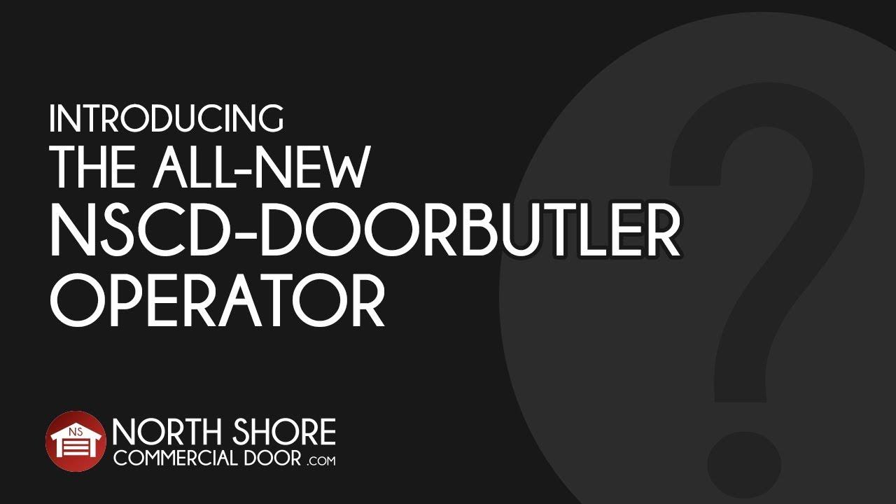 Genial North Shore Commercial Door NSCD DOORBUTLER Operator
