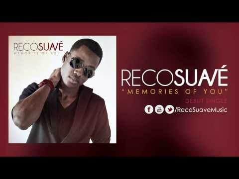 Reco Suavé - Memories of You (Audio)