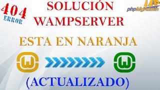 Solución a  como poner Wampserver de naranja a verde | Error 404 | Efectivo |Master tutos93