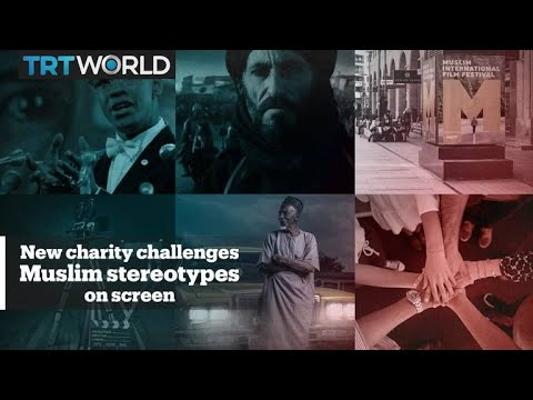 A new UK film charity will challenge Muslim stereotypes on screen
