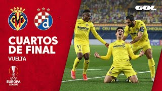 VILLARREAL 2-1 DINAMO ZAGREB - RESUMEN 1/4 DE FINAL DE LA EUROPA LEAGUE