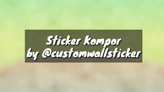 Download Video Tutorial Pemasangan Sticker Kompor MP3 3GP MP4