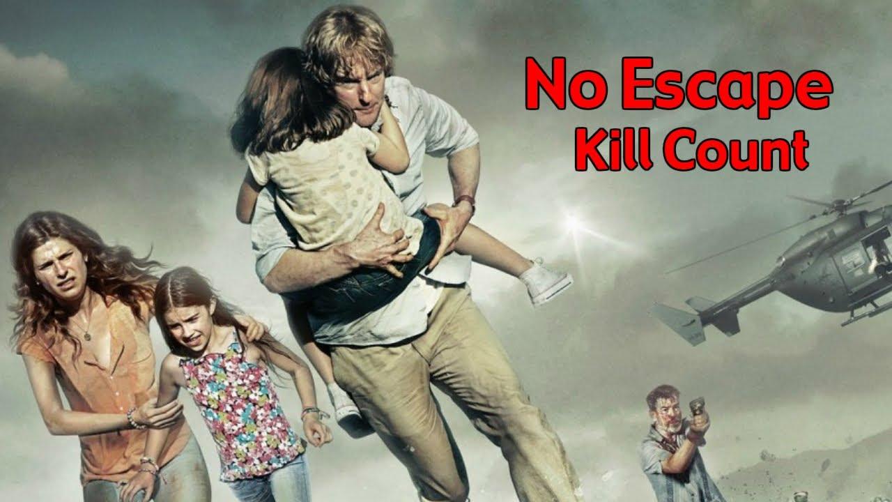 Download No Escape (2015) Kill Count