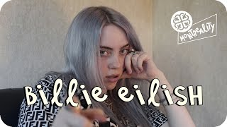 Billie Eilish x MONTREALITY ⌁ Interview