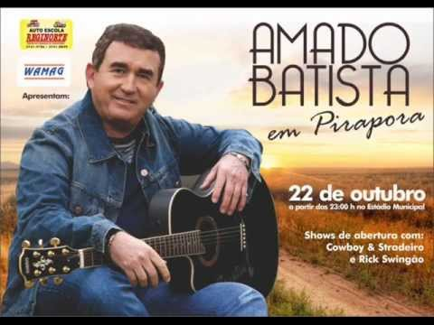 NOVA MUSICA DO AMADO BATISTA 2011 - YouTube