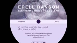 Erell Ranson - Everything Needs To Be Clear EP [ excerpts ] - aDepth audio
