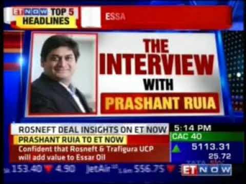 Prashant Ruia speaks to ET Now on Essar Oil Deal